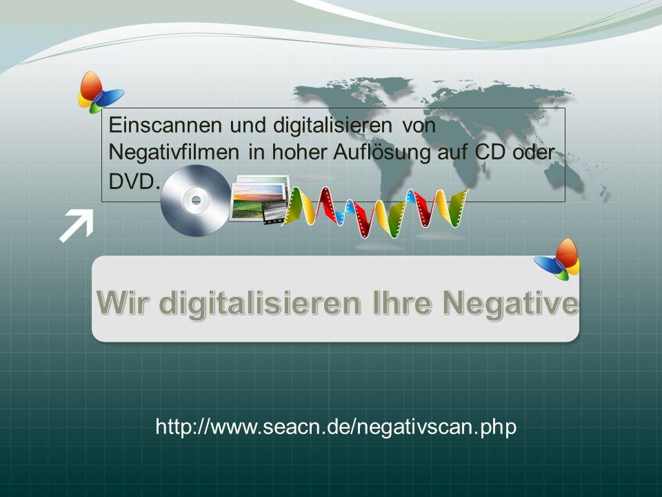 Einscannen und digitalisieren von Negativfilmen in hoher Auflösung auf CD oder DVD. http://www.seacn.de/negativscan.php