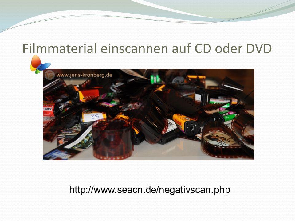 Filmmaterial einscannen auf CD oder DVD http://www.seacn.de/negativscan.php