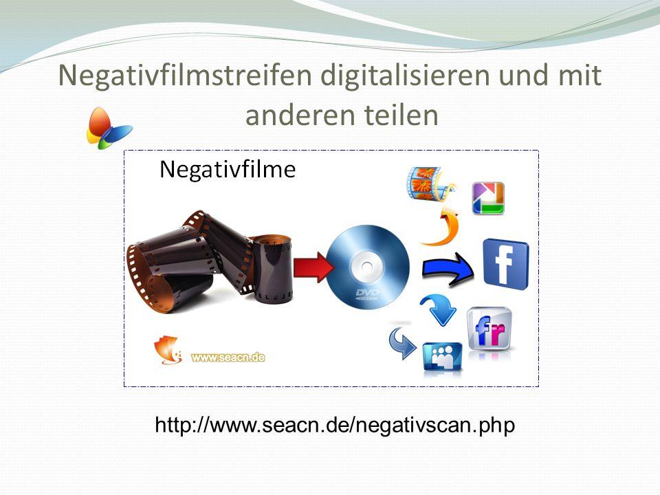 Negativfilmstreifen digitalisieren und mit anderen teilen http://www.seacn.de/negativscan.php