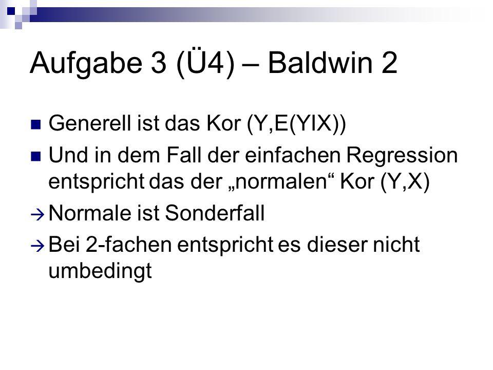 Aufgabe 2 Wie wäre es denn bei dem Fall partielle lineare Abhängigkeit Y von Z gegeben X