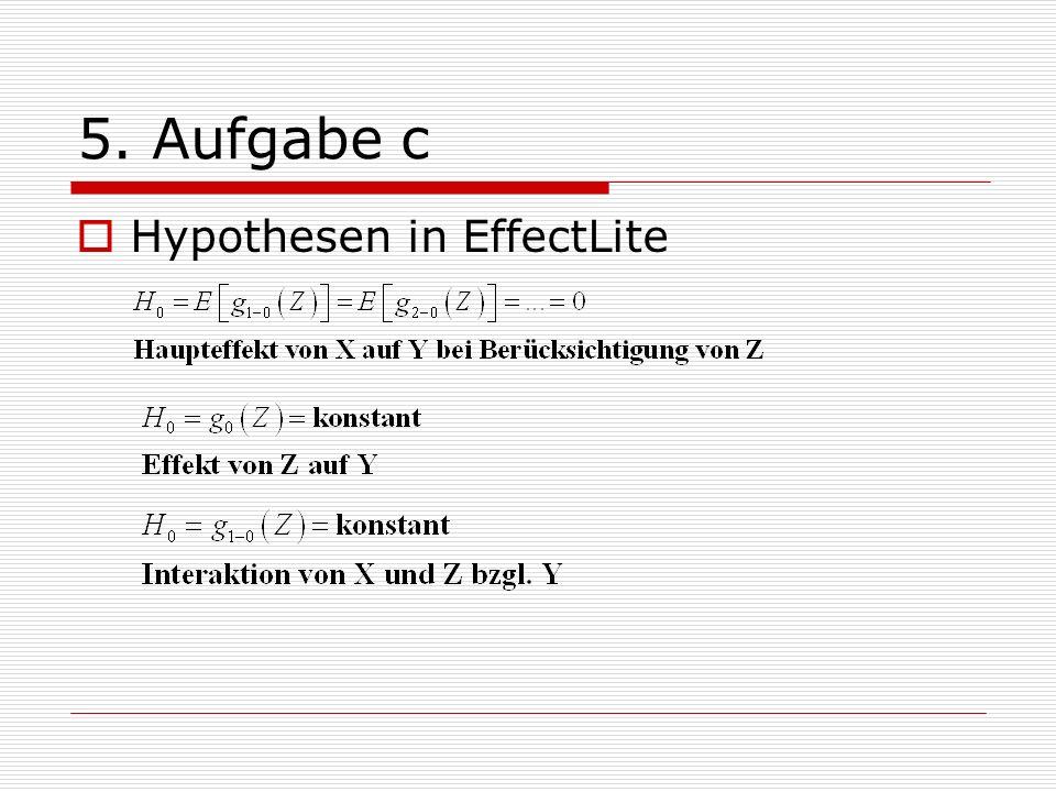 5. Aufgabe c Hypothesen in EffectLite