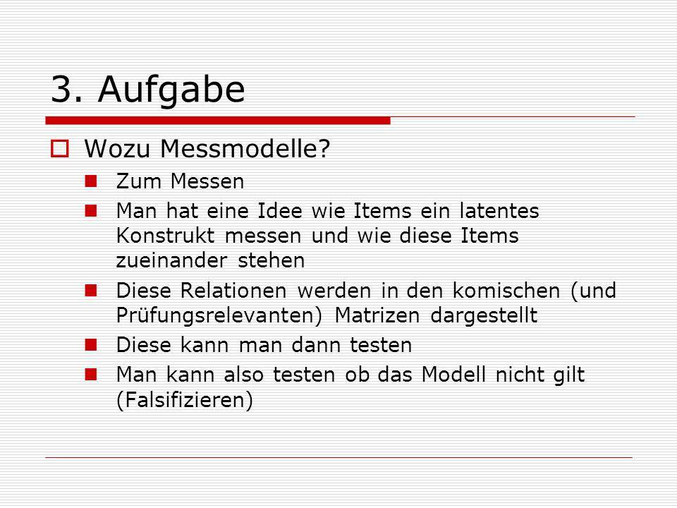 3. Aufgabe Wozu Messmodelle.