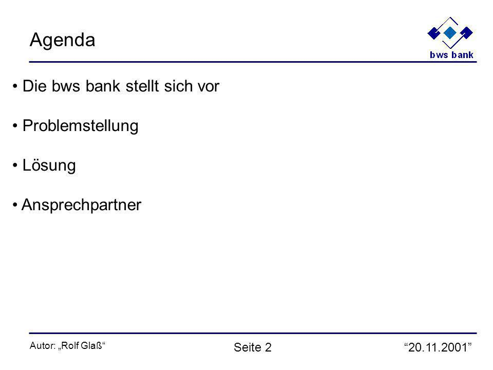 20.11.2001 Autor: Rolf Glaß Seite 13 Normalisierung Das Editmacro ruft ein Assemblerprogramm auf, welches zwei Eingaben (standardisierte Source und sog.
