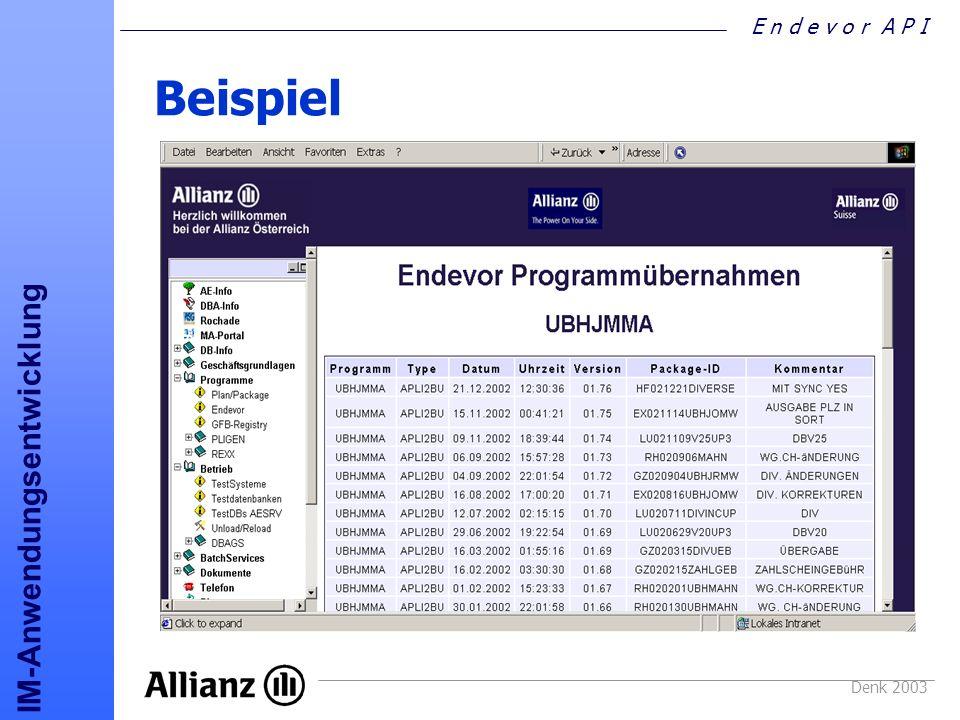 E n d e v o r A P I IM-Anwendungsentwicklung Denk 2003 Beispiel UBHJMMA
