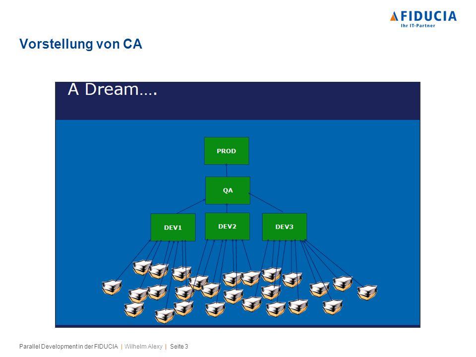 Parallel Development in der FIDUCIA | Wilhelm Alexy | Seite 3 Vorstellung von CA
