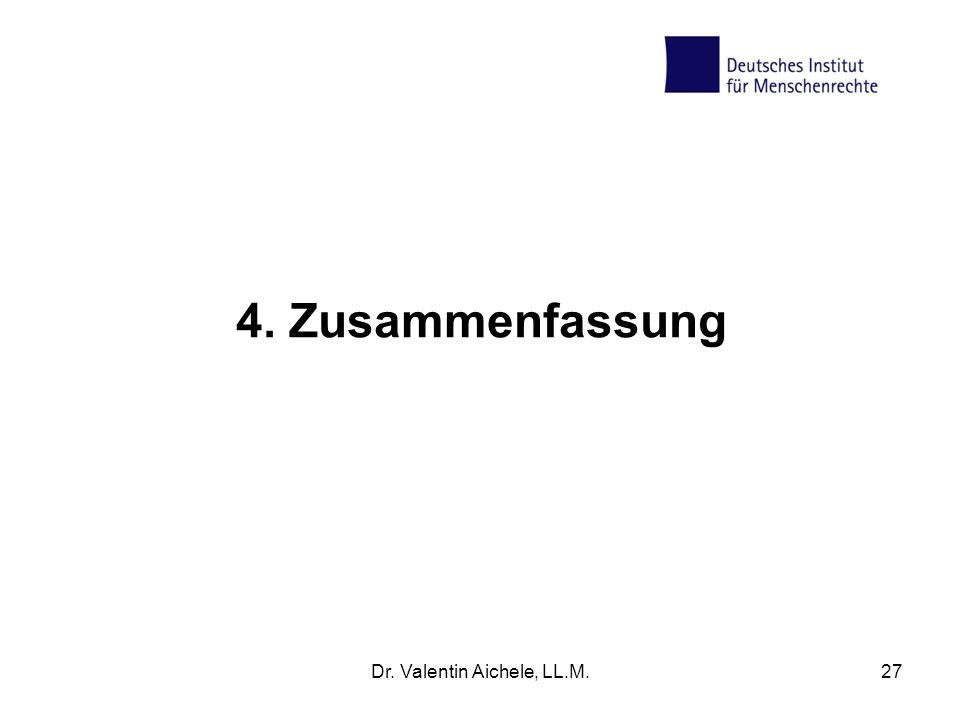 4. Zusammenfassung Dr. Valentin Aichele, LL.M.27