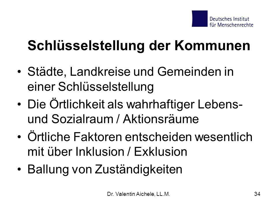 Schlüsselstellung der Kommunen Städte, Landkreise und Gemeinden in einer Schlüsselstellung Die Örtlichkeit als wahrhaftiger Lebens- und Sozialraum / A