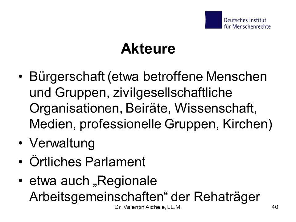 Akteure Bürgerschaft (etwa betroffene Menschen und Gruppen, zivilgesellschaftliche Organisationen, Beiräte, Wissenschaft, Medien, professionelle Grupp