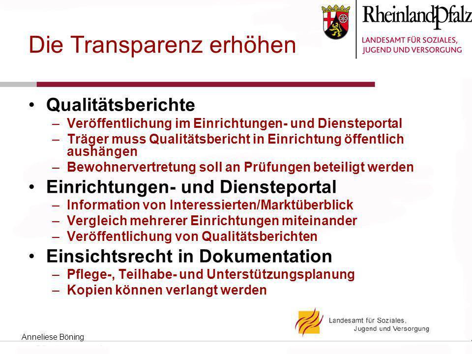 Die Transparenz erhöhen Qualitätsberichte –Veröffentlichung im Einrichtungen- und Diensteportal –Träger muss Qualitätsbericht in Einrichtung öffentlic