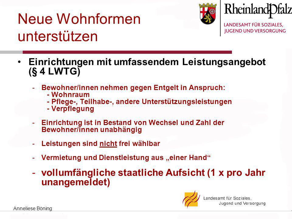 Neue Wohnformen unterstützen Einrichtungen mit umfassendem Leistungsangebot (§ 4 LWTG) -Bewohner/innen nehmen gegen Entgelt in Anspruch: - Wohnraum -