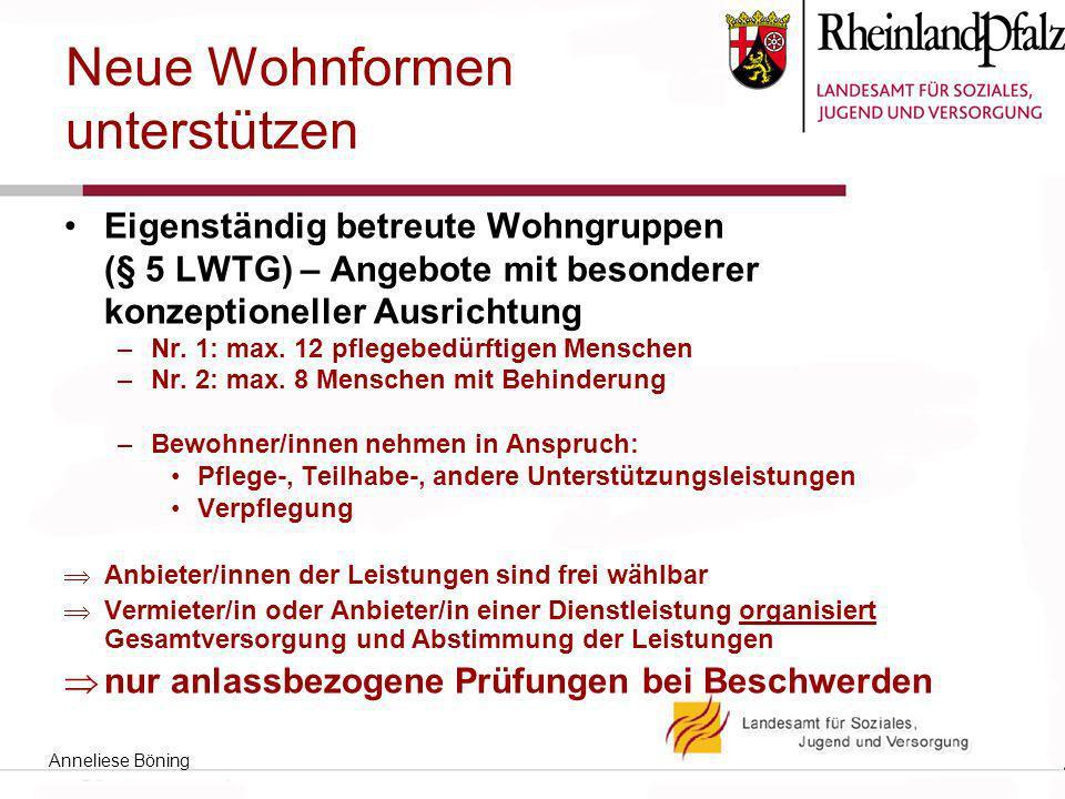 Eigenständig betreute Wohngruppen (§ 5 LWTG) – Angebote mit besonderer konzeptioneller Ausrichtung –Nr. 1: max. 12 pflegebedürftigen Menschen –Nr. 2: