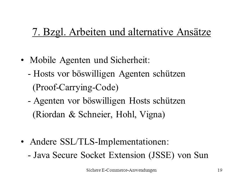 Sichere E-Commerce-Anwendungen19 7. Bzgl.