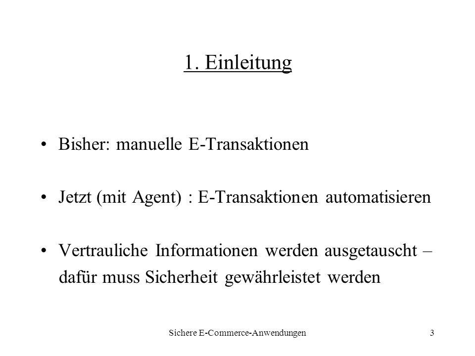 Sichere E-Commerce-Anwendungen14 6.