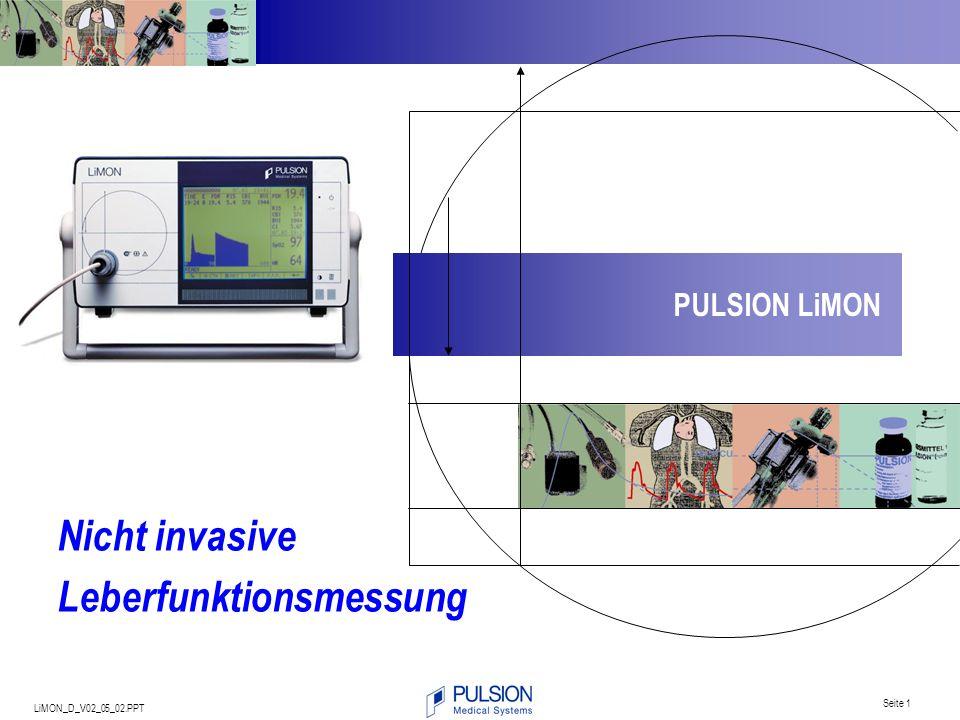 LiMON_D_V02_05_02.PPT Seite 1 Nicht invasive Leberfunktionsmessung PULSION LiMON
