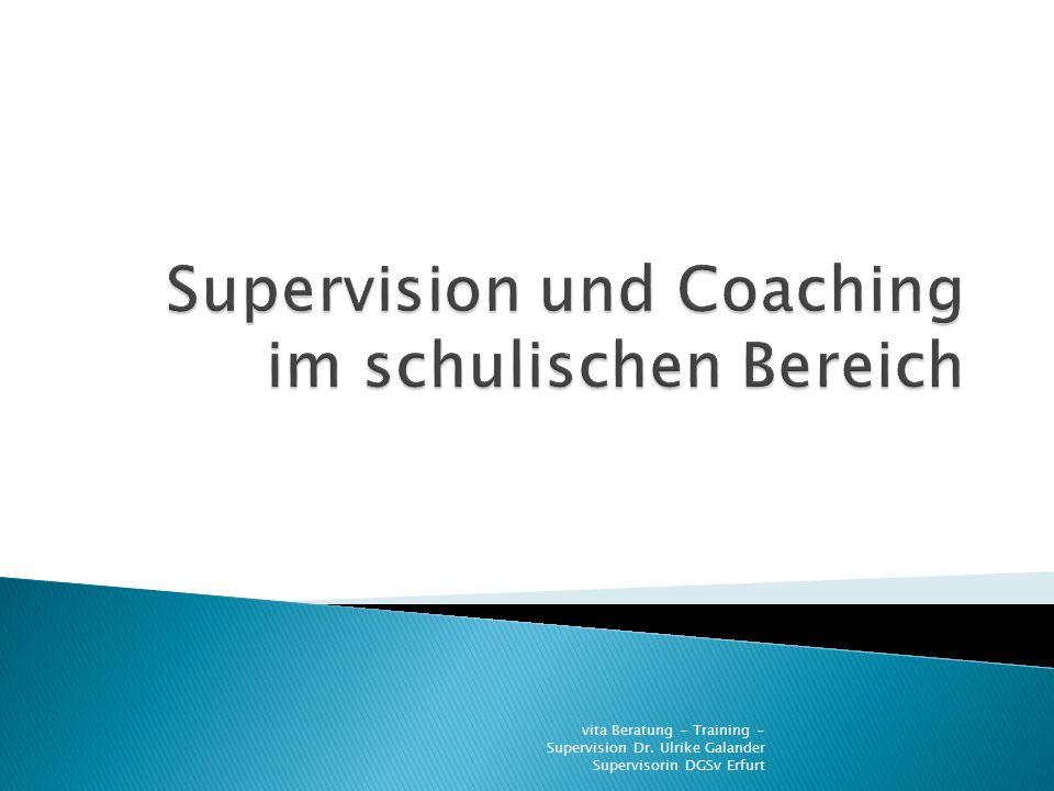 vita Beratung - Training - Supervision Dr. Ulrike Galander Supervisorin DGSv Erfurt