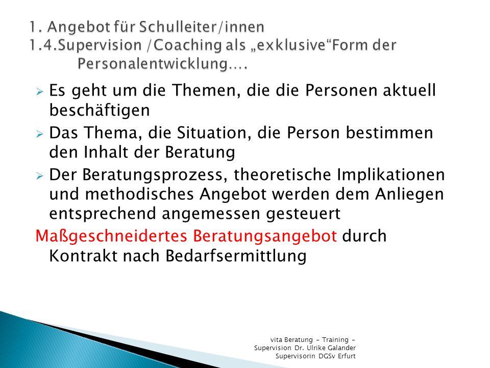 Es geht um die Themen, die die Personen aktuell beschäftigen Das Thema, die Situation, die Person bestimmen den Inhalt der Beratung Der Beratungsproze