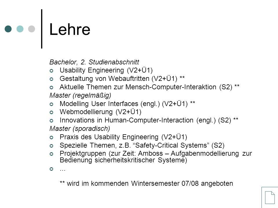 Lehre Bachelor, 2. Studienabschnitt Usability Engineering (V2+Ü1) Gestaltung von Webauftritten (V2+Ü1) ** Aktuelle Themen zur Mensch-Computer-Interakt