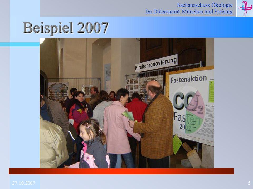 Sachausschuss Ökologie Im Diözesanrat München und Freising 527.10.2007 Beispiel 2007