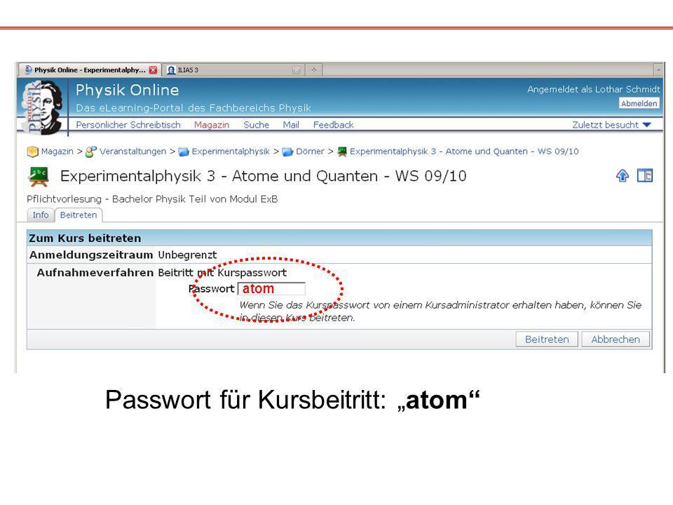 atom Passwort für Kursbeitritt: atom