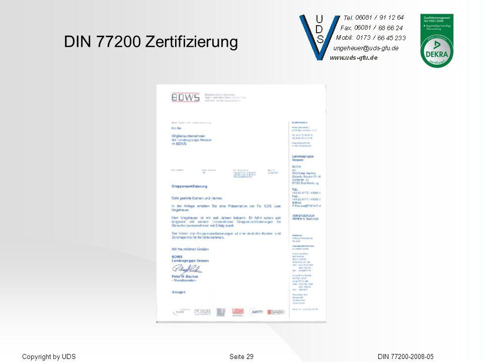 DIN 77200 Zertifizierung DIN 77200-2008-05Seite 29Copyright by UDS