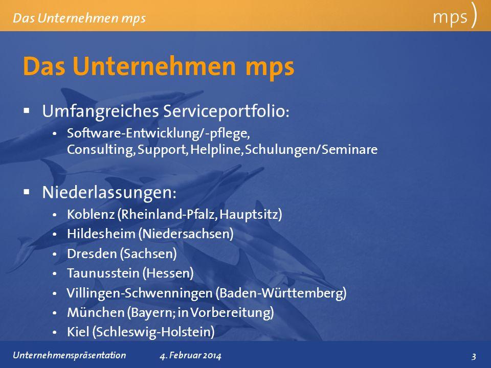 Präsentationstitel 4. Februar 2014 Das Unternehmen mps mps ) Das Unternehmen mps Umfangreiches Serviceportfolio: Software-Entwicklung/-pflege, Consult