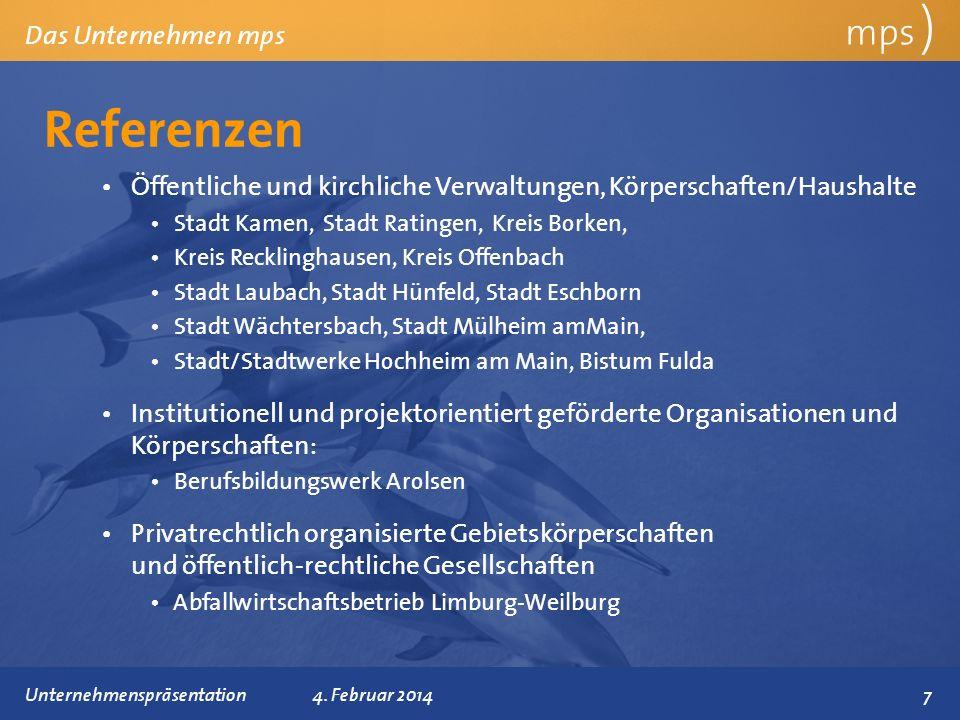 Präsentationstitel 4. Februar 2014 Referenzen mps ) Das Unternehmen mps Öffentliche und kirchliche Verwaltungen, Körperschaften/Haushalte Stadt Kamen,
