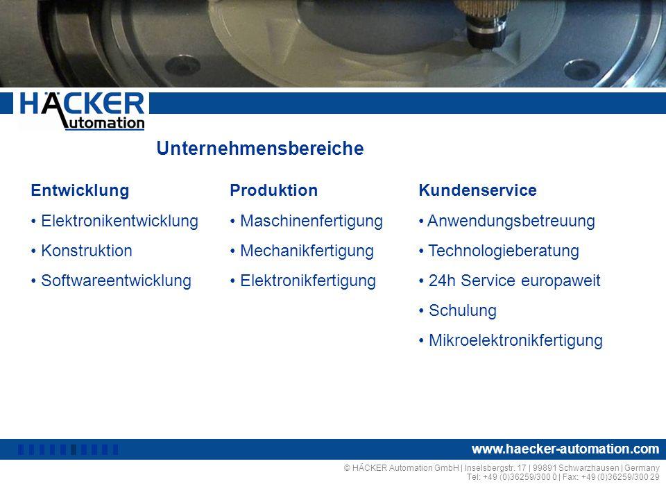 Unternehmensbereiche © HÄCKER Automation GmbH | Inselsbergstr. 17 | 99891 Schwarzhausen | Germany Tel: +49 (0)36259/300 0 | Fax: +49 (0)36259/300 29 w