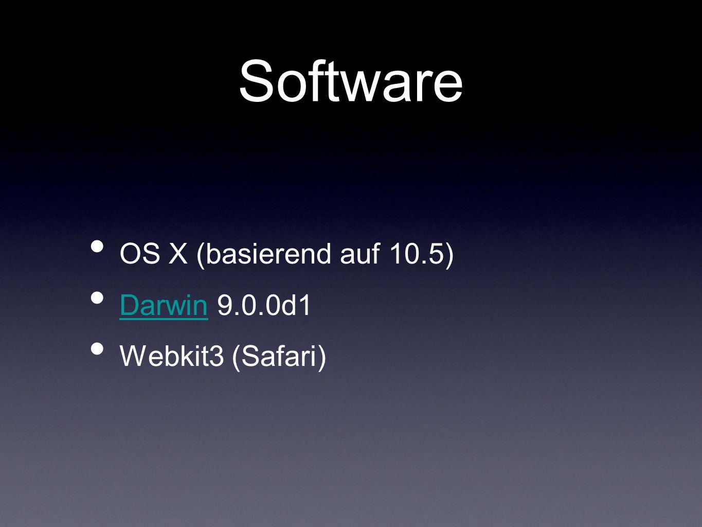 Software OS X (basierend auf 10.5) Darwin 9.0.0d1 Darwin Webkit3 (Safari)