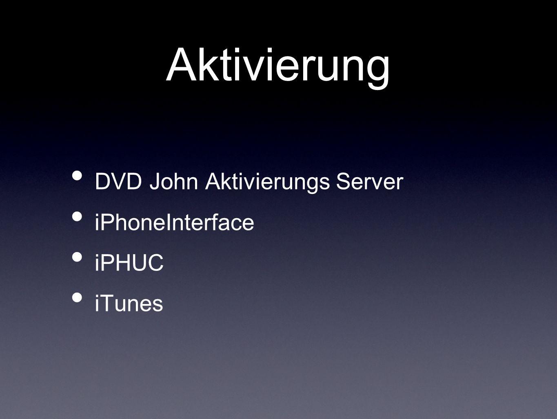 Aktivierung DVD John Aktivierungs Server iPhoneInterface iPHUC iTunes