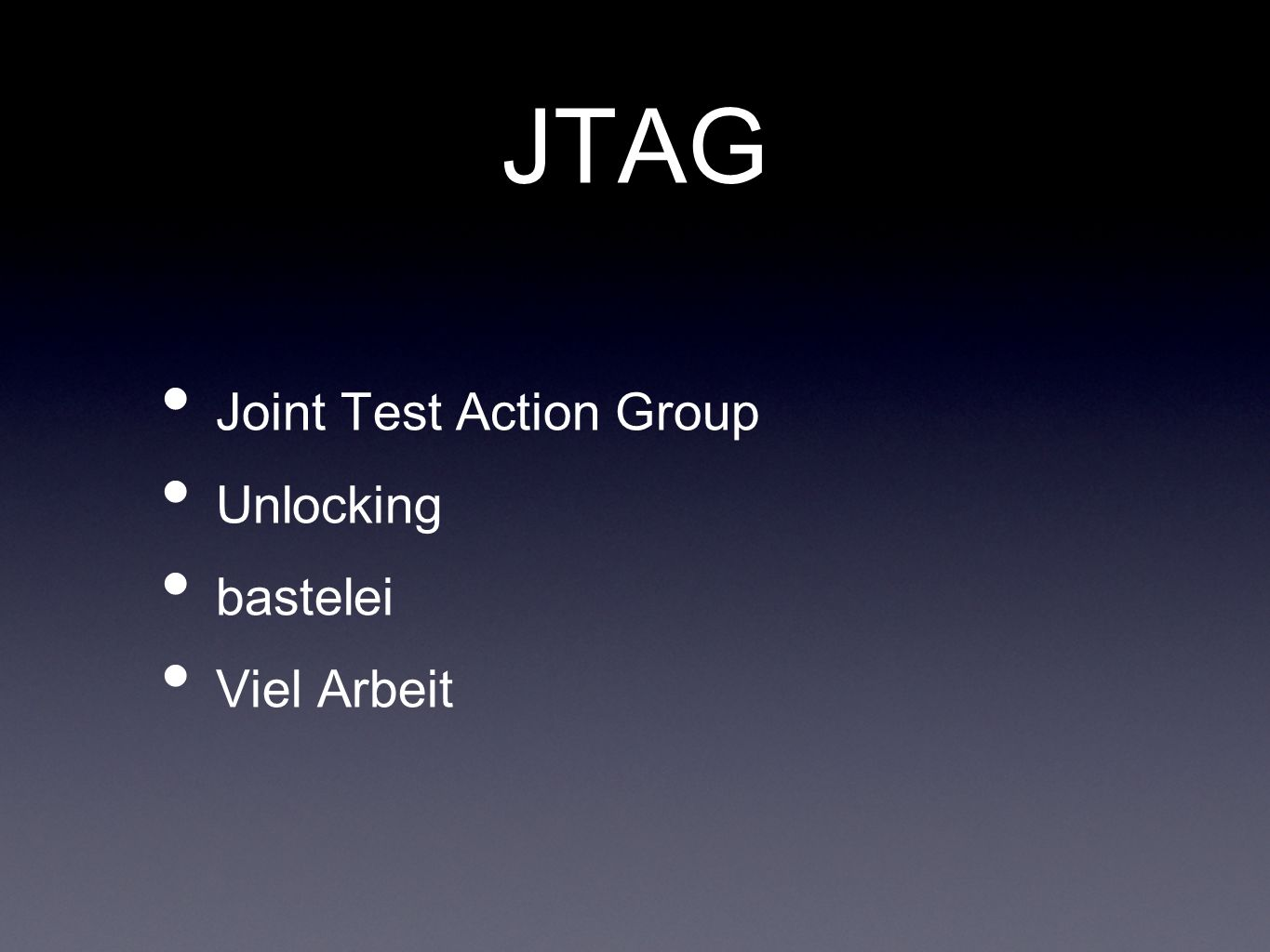 JTAG Joint Test Action Group Unlocking bastelei Viel Arbeit