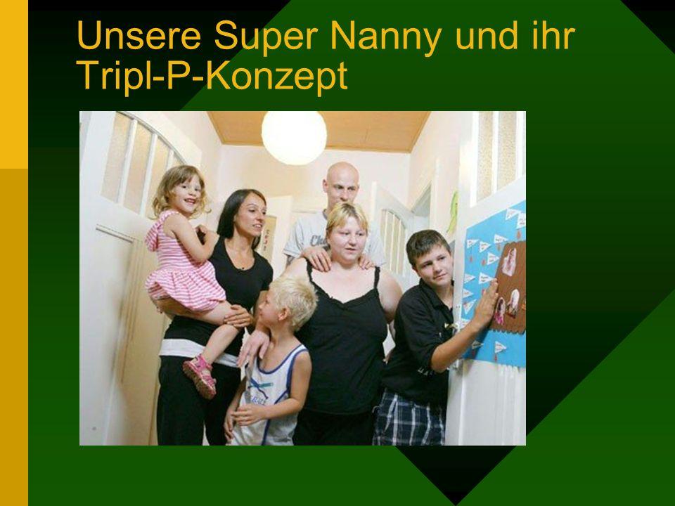 Unsere Super Nanny und ihr Tripl-P-Konzept