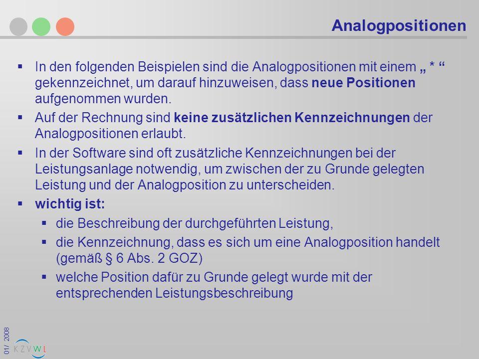 01/ 2008 Analogpositionen In den folgenden Beispielen sind die Analogpositionen mit einem * gekennzeichnet, um darauf hinzuweisen, dass neue Positione