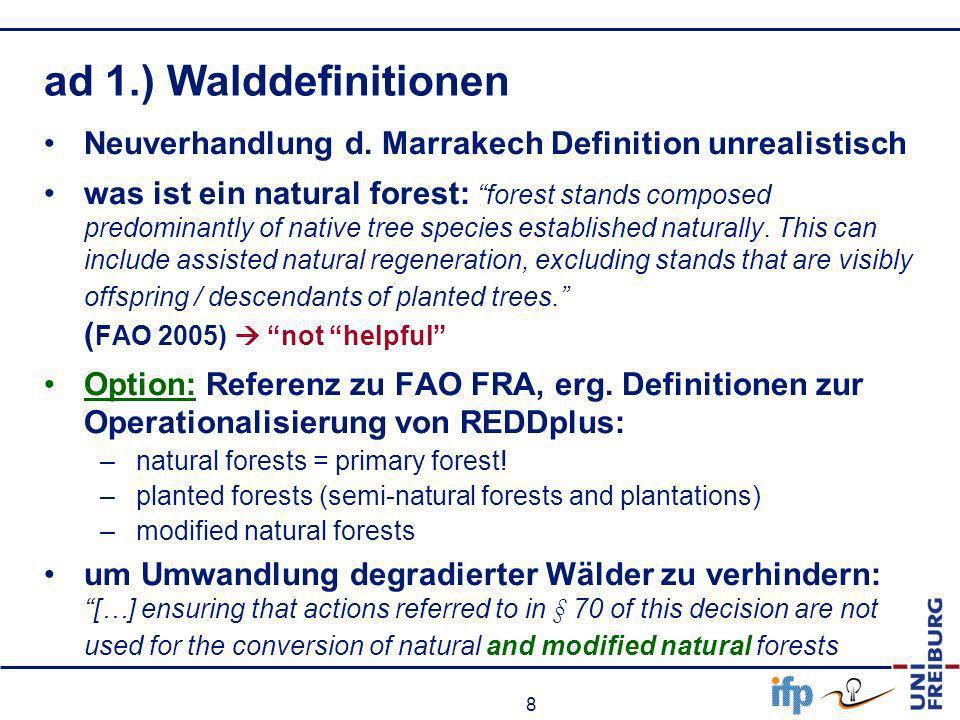 9 ad 2.) sustainable management of forests SMF fehlt konzeptionelle Grundlage Referenz zu SFM.