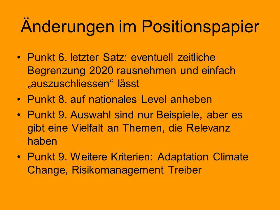 Änderungen im Positionspapier Punkt 6.