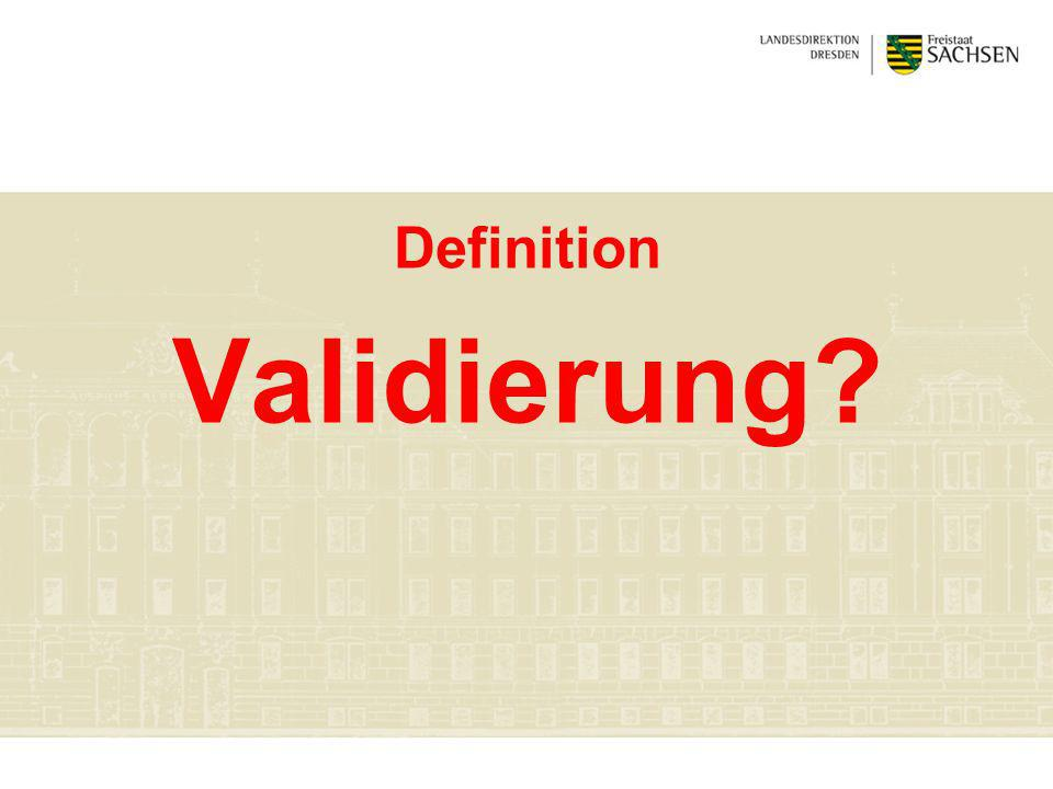 Definition Validierung?