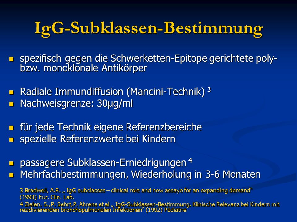 IgG-Subklassen-Bestimmung spezifisch gegen die Schwerketten-Epitope gerichtete poly- bzw. monoklonale Antikörper spezifisch gegen die Schwerketten-Epi