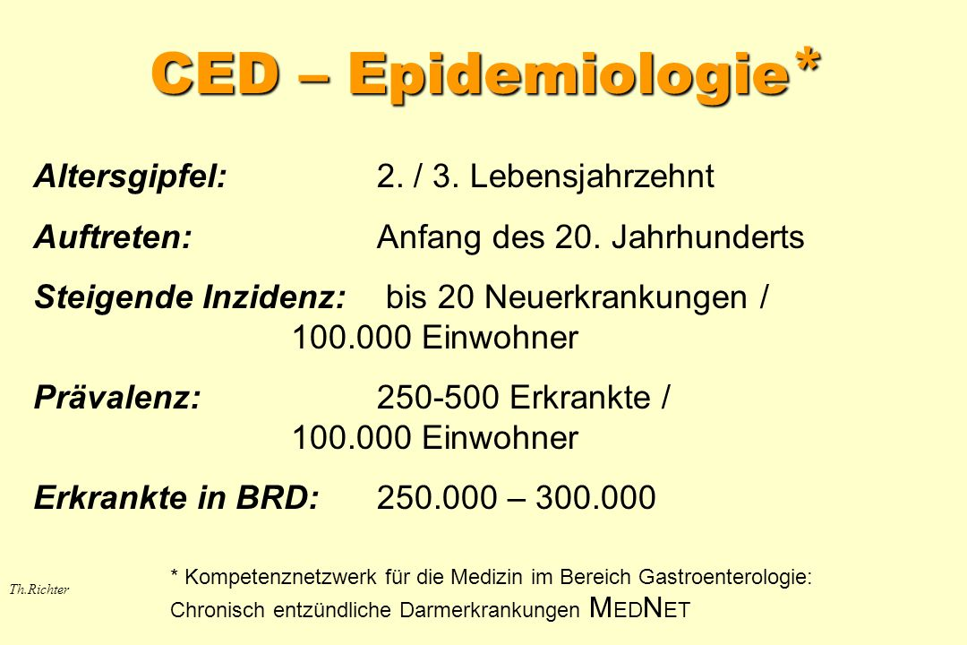 CED – Epidemiologie * Th.Richter Altersgipfel:2./ 3.