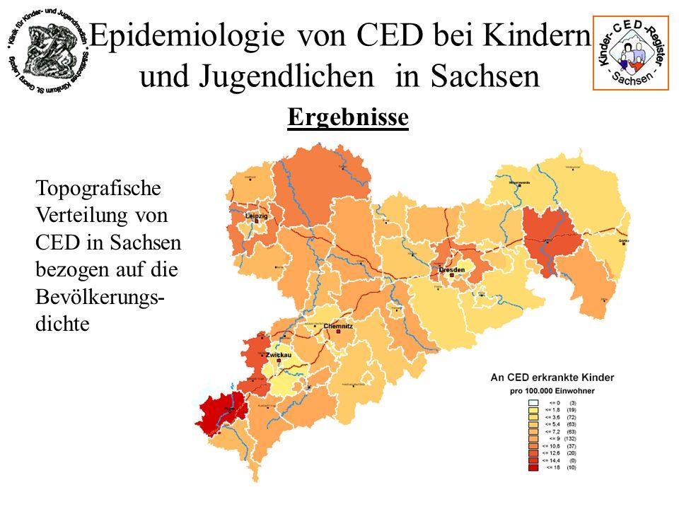 Epidemiologie von CED bei Kindern und Jugendlichen in Sachsen Ergebnisse Topografische Verteilung von CED in Sachsen bezogen auf die Bevölkerungs- dic