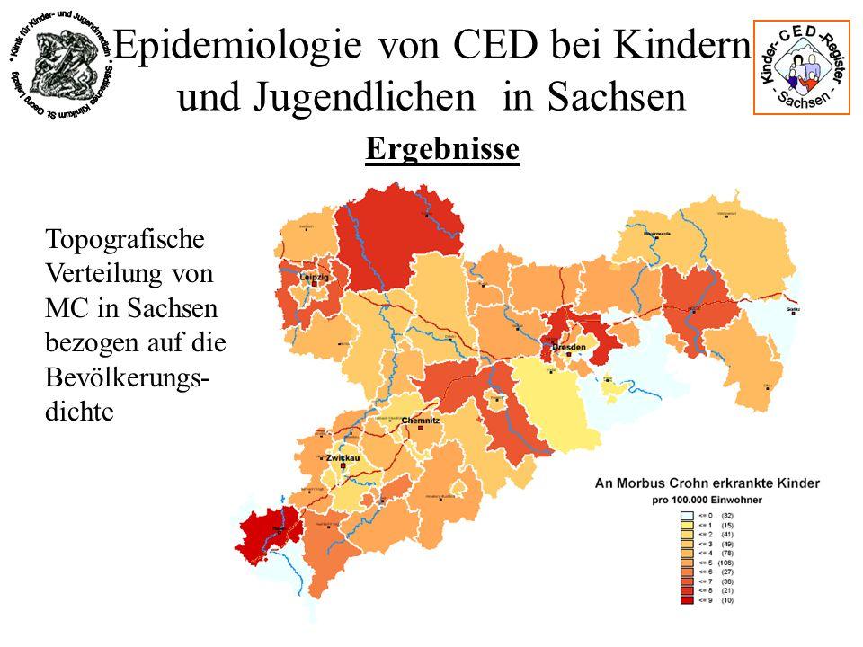 Epidemiologie von CED bei Kindern und Jugendlichen in Sachsen Ergebnisse Topografische Verteilung von MC in Sachsen bezogen auf die Bevölkerungs- dich
