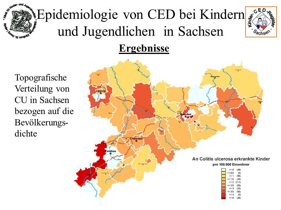 Epidemiologie von CED bei Kindern und Jugendlichen in Sachsen Ergebnisse Topografische Verteilung von CU in Sachsen bezogen auf die Bevölkerungs- dich