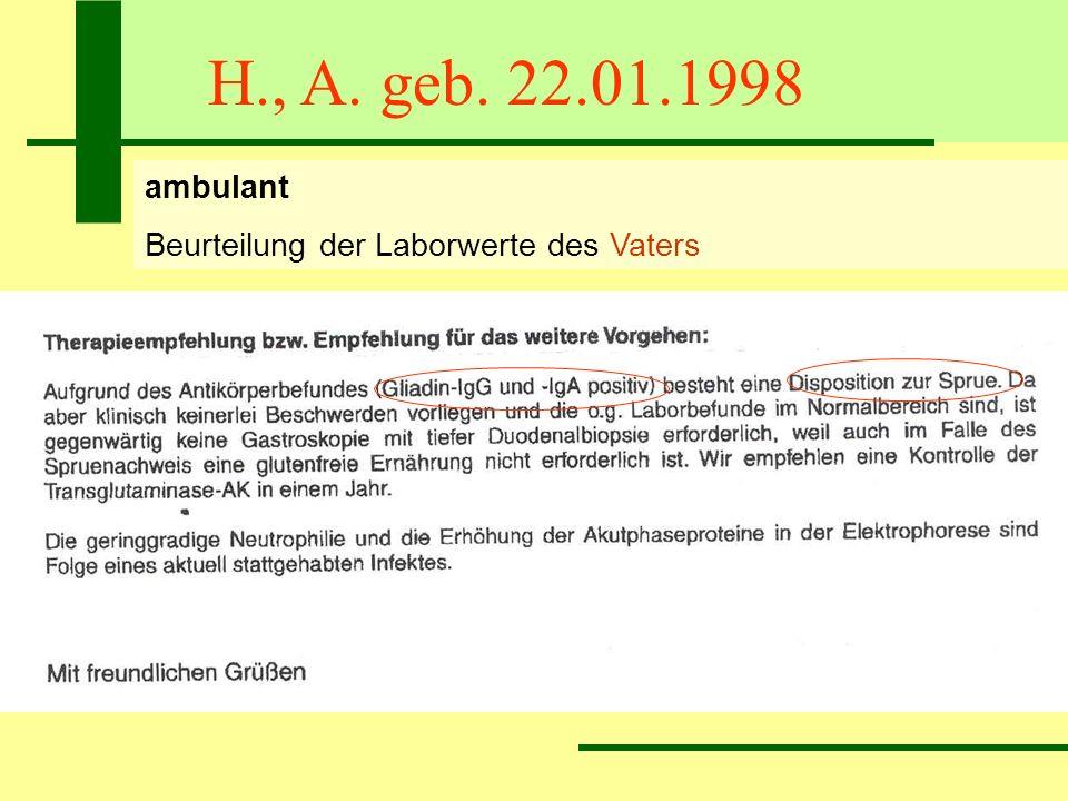 H., A. geb. 22.01.1998 ambulant Beurteilung der Laborwerte des Vaters