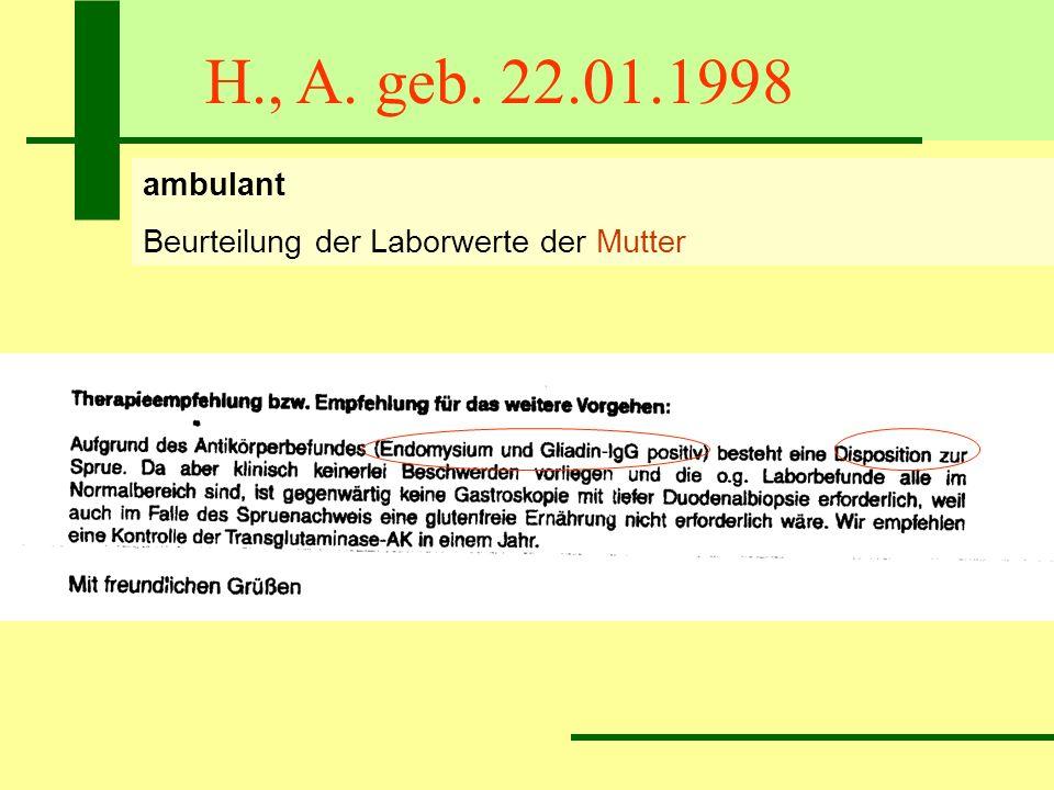 H., A. geb. 22.01.1998 ambulant Beurteilung der Laborwerte der Mutter
