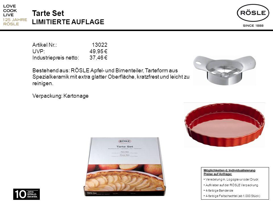 Tarte Set LIMITIERTE AUFLAGE Artikel Nr.: 13022 UVP: 49,95 Industriepreis netto:37,46 Bestehend aus: RÖSLE Apfel- und Birnenteiler, Tarteform aus Spez