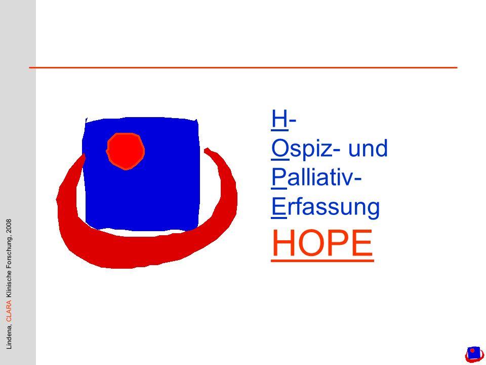 Lindena, CLARA Klinische Forschung, 2008 H- Ospiz- und Palliativ- Erfassung HOPE