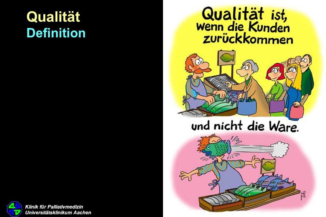 Klinik für Palliativmedizin Universitätsklinikum Aachen Qualität Definition