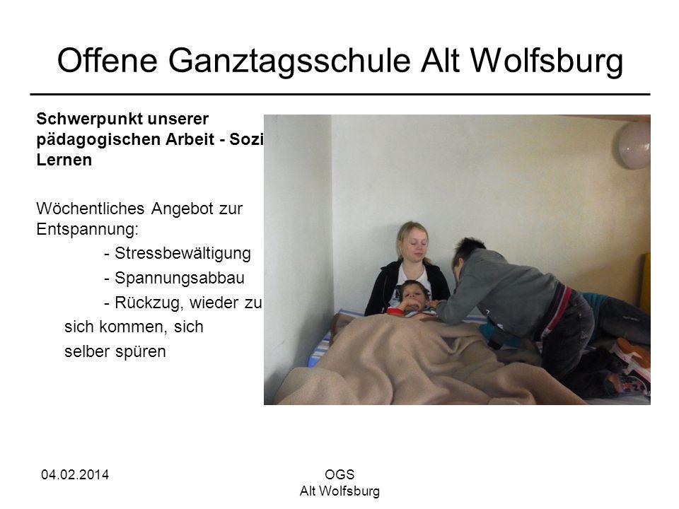 04.02.2014OGS Alt Wolfsburg Offene Ganztagsschule Alt Wolfsburg Schwerpunkt unserer pädagogischen Arbeit - Soziales Lernen Wöchentliches Angebot zur E