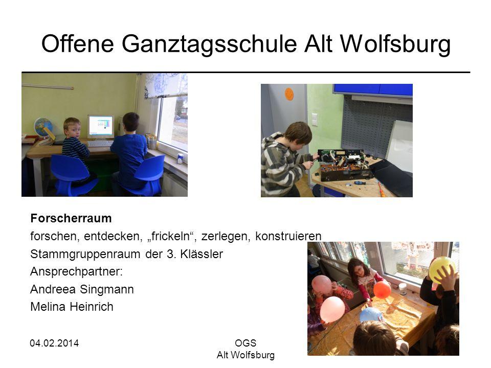 04.02.2014OGS Alt Wolfsburg Offene Ganztagsschule Alt Wolfsburg Forscherraum forschen, entdecken, frickeln, zerlegen, konstruieren Stammgruppenraum de