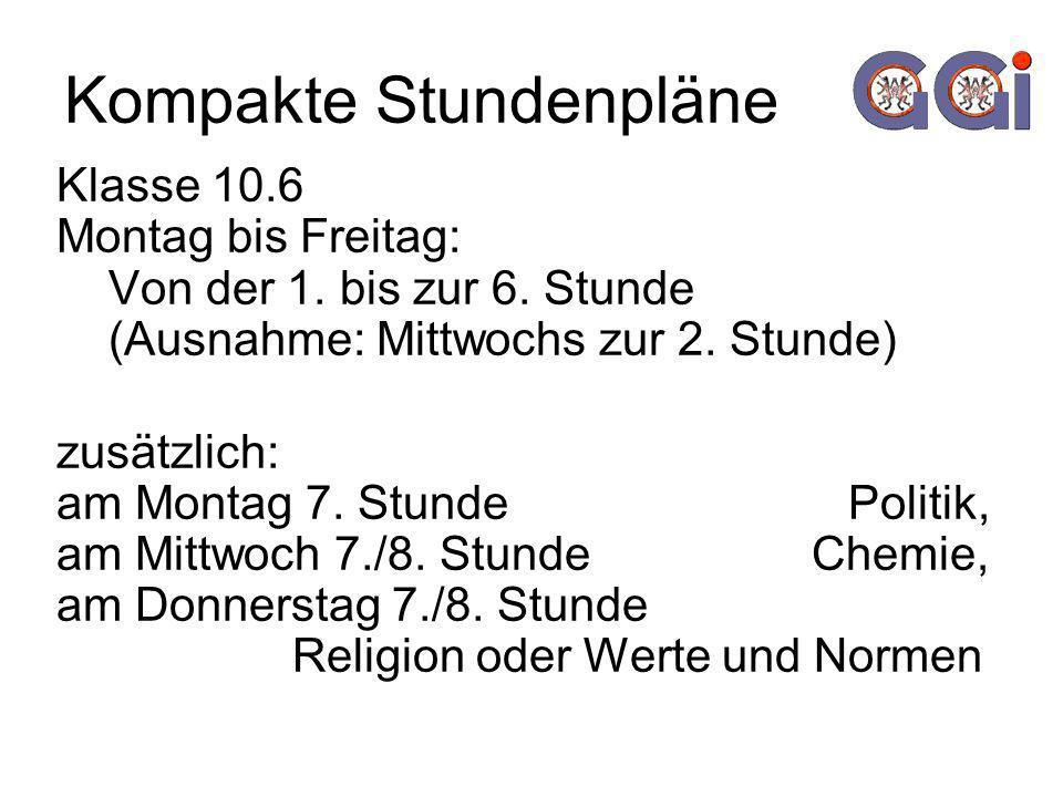 Kompakte Stundenpläne Klasse 10.6 Montag bis Freitag: Von der 1.