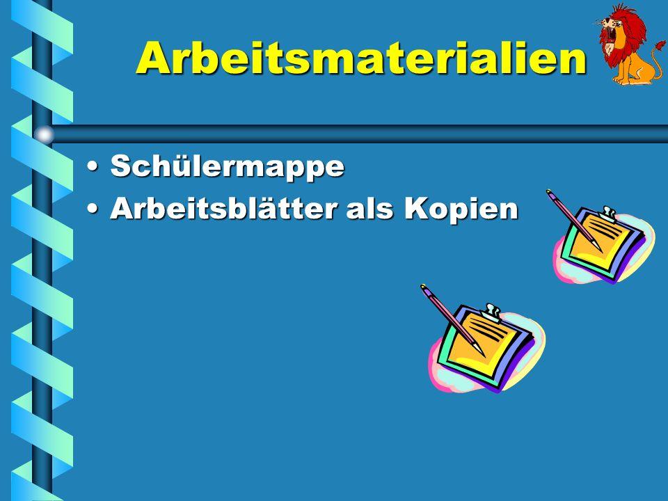 Arbeitsmaterialien SchülermappeSchülermappe Arbeitsblätter als KopienArbeitsblätter als Kopien