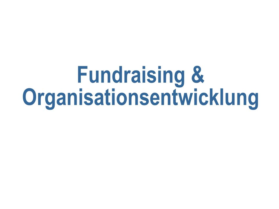 Fundraising & Organisationsentwicklung